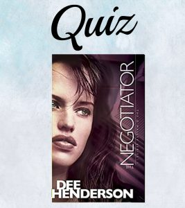 The Negotiator Book Quiz- Dee Henderson