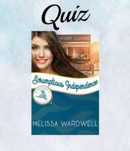 Scrumptious Independence Book Quiz Cover- Melissa Wardwell