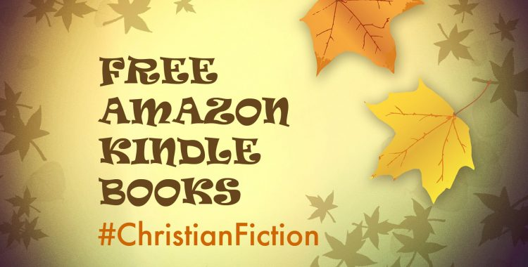 Fall graphics with autumn leaves- Free Amazon Kindle Books- Christian Fiction
