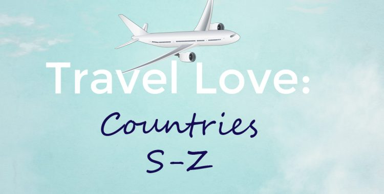 Travel Love- Countries S-Z