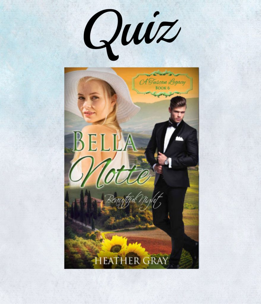 Bella Notte Book Quiz- Heather Gray