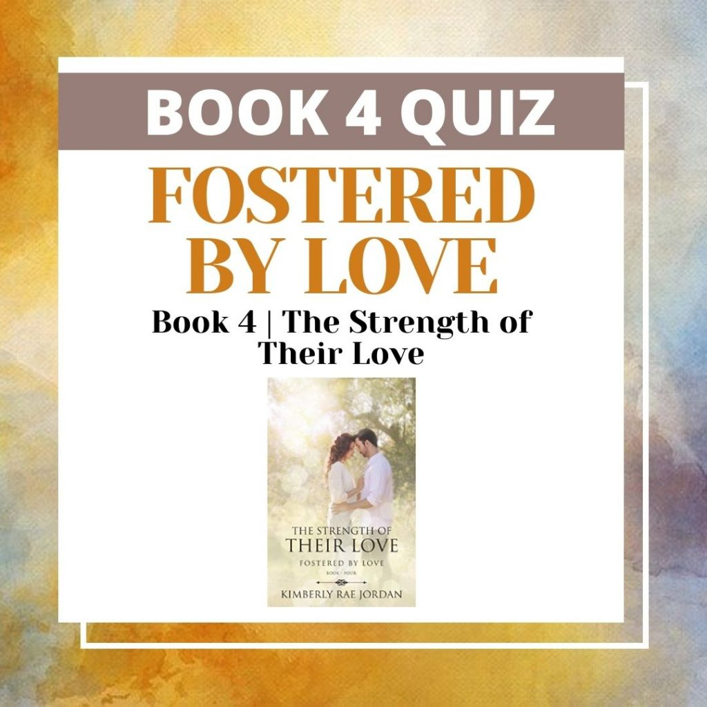 The Strength of Their Love Book Quiz