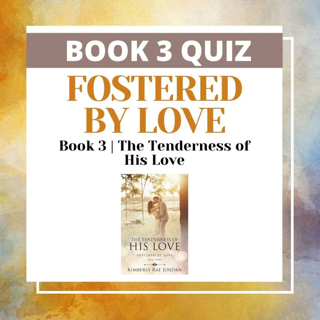 The Tenderness of His Love Book Quiz- Feature Image